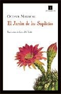 El jardín de los suplicios - Mirbeau, Octave