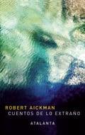 Cuentos de lo extraño - Aickman, Robert