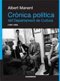 Crònica política del Departament de Cultura, 1980-1988