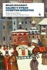 Salmo y otros cuentos inéditos - Bulgákov, Mijaíl