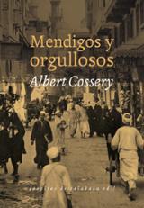 Mendigos y orgullosos - Cossery, Albert