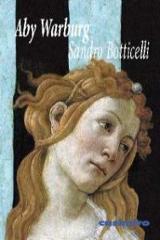 Sandro Boticelli. Nacimiento de Venus y primavera