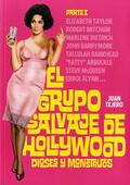 El grupo salvaje de Hollywood, vol II