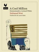 A Cool Million. Desmontando a Lemuel Pitkin