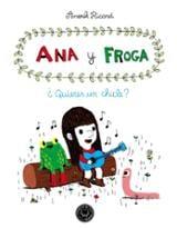 Ana y Froga. ¿Quieres un chicle?