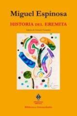 Historia del eremita - Espinosa, Miguel