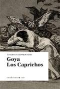 Goya. Los caprichos - Pou Van Den Bossche, Anna