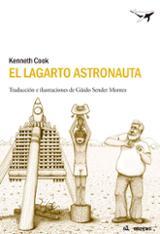 El lagarto astronauta - Cook, Kenneth