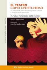 El teatro como oportunidad - Fernández, MªLaura
