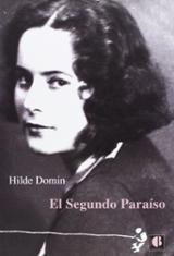 El Segundo Paraíso - Domin, Hilde