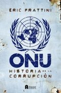 ONU. Historia de la corrupción