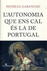 La autonomia que ens cal es la de Portugal - Gabancho, Patricia