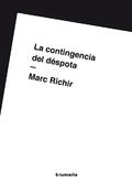 La contingencia del déspota - Richir, Marc