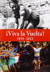 ¡Viva la vuelta! 1935-2012 - Bell, Adrian d.
