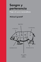 Sangre y pertenencia: viajes al nuevo nacionalismo