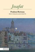 Josafat - Bertrana, Prudenci