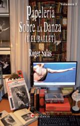 Papelería sobre la danza (y el ballet) Vol. I