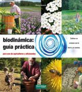 Biodinámica: Guía practica - Masson, Pierre