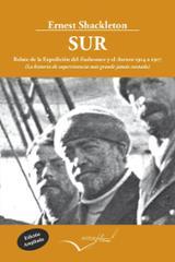 Sur. Relato de la expedición del Endurance y el Aurora 1914 a 191 - Schackleton, Ernest