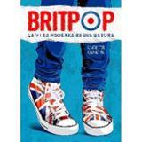 Britpop. La vida moderna es una basura
