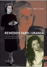Remedios Varo i Uranga. L´encontre dels seus dibuixos amb el surr - Cortès i Giner, Eva