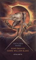 Ocho ensayos sobre William Blake - Raine, Kathleen