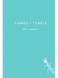 Pianos i túnels
