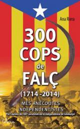 300 cops de falç (1714-2014)