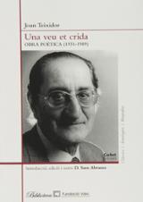 Una veu et crida. Obra poètica 1931-1989 - Teixidor, Joan