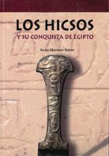 Los Hicsos y su historia de Egipto - Martínez Babón, Javier