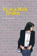 Yo vi a Nick Drake