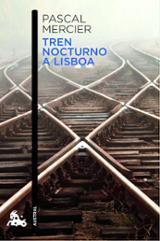 Tren nocturno a Lisboa - Mercier, Pascal