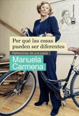 Por qué las cosas pueden ser diferentes - Carmena, Manuela