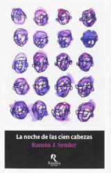 La noche de las cien cabezas - Sender, Ramón J.
