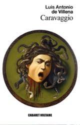 Caravaggio, exquisito y violento