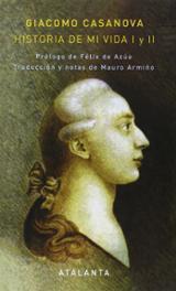 Historia de mi vida. Los últimos años de Casanova (Estuche 3 volú - Casanova, Giacomo