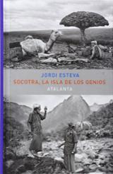 Socotra, la isla de los genios - Esteva, Jordi