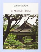 El Museo del silencio - Ogawa, Yôko