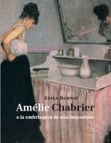 Amélie Chabrier o la embriaguez de una impostura