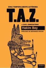 TAZ. Zonas temporalmente Autónomas - Bey, Hakim