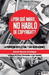 ¿Por qué Marx no habló de copyright? - García Arístegui, David