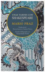 Unas tardes con William Shakespeare - Praz, Mario
