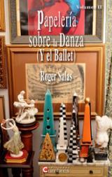 Papelería sobre la danza (y el ballet). Volumen II