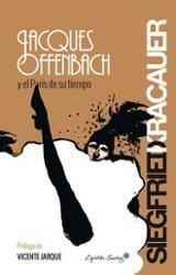 Jacques Offenbach y el París de su tiempo
