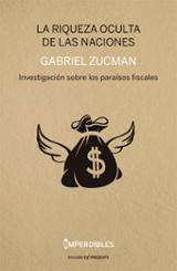 La riqueza oculta de las naciones - Zucman, Gabriel