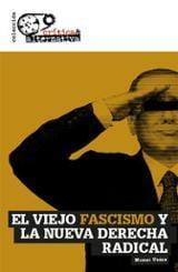 El viejo fascismo y la nueva derecha radical - Urban Crespo, Miguel