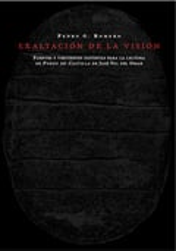 Exaltación de la visión. Fuentes y vertientes distintas para la l - Romero, Pedro G.