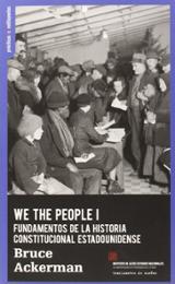 We the people I. Fundamentos de la historia constitucional estado - Ackerman, Bruce