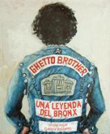 Ghetto Brother. Una leyenda del Bronx.