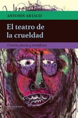 El teatro de la crueldad - Artaud, Antonin